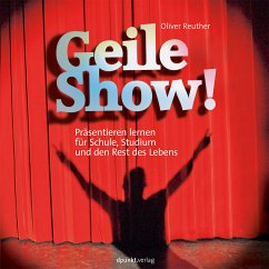 Geile Show! - Reuther, Oliver