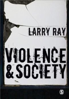 Violence and Society - Ray, Larry