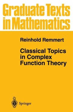 Classical Topics in Complex Function Theory - Remmert, Reinhold