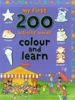 My First 200 Activity Words - Illustrator: Hughes, Cathy Crossley, David Abbott, Simon