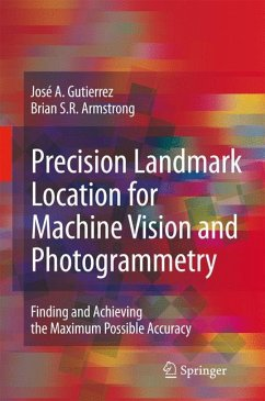 Precision Landmark Location for Machine Vision and Photogrammetry - Gutierrez, José A. Armstrong, Brian S.R.