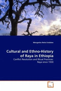 Cultural and Ethno-History of Raya in Ethiopia - Retie Endalew, Mengesha