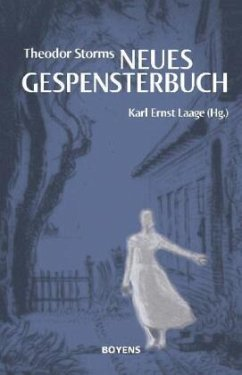 Theodor Storms ´´Neues Gespensterbuch´´ - Storm, Theodor