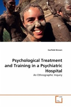Psychological Treatment and Training in a Psychiatric Hospital - Brown, Garfield