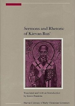 Sermons and Rhetoric of Kievan Rus' - Übersetzer: Franklin, Simon
