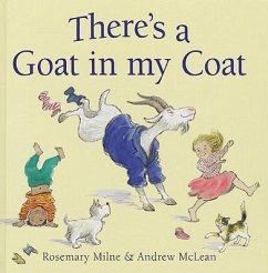 There's a Goat in My Coat - Milne, Rosemary