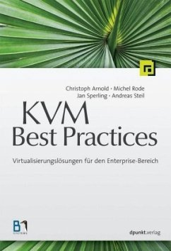 KVM Best Practices - Arnold, Christoph; Rode, Michel; Sperling, Jan; Steil, Andreas