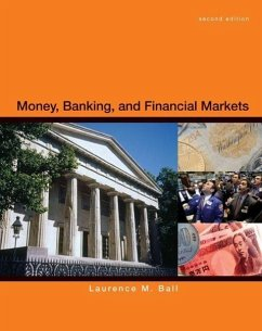 Money, Banking, and Financial Markets - Ball, Laurence M.