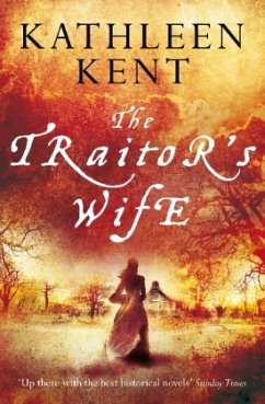 The Traitor's Wife - Kent, Kathleen