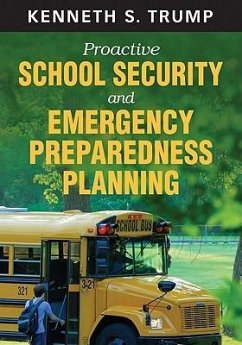 Proactive School Security and Emergency Preparedness Plannin - Trump, Kenneth