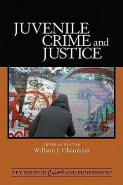 Juvenile Crime and Justice - Herausgeber: Chambliss, William J.