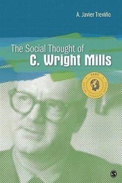 The Social Thought of C. Wright Mills - Trevino, A. Javier