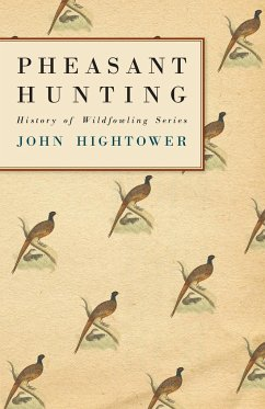 Pheasant Hunting - Hightower, John