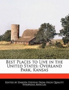 Best Places to Live in the United States: Overland Park, Kansas - Stevens, Dakota