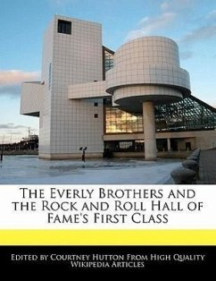 The Everly Brothers and the Rock and Roll Hall of Fame's First Class - Hutton, Courtney