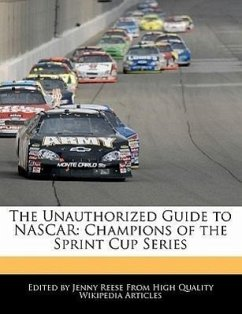 The Unauthorized Guide to NASCAR: Champions of the Sprint Cup Series - Reese, Jenny