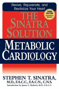 The Sinatra Solution: Metabolic Cardiology - Sinatra, Stephen T.