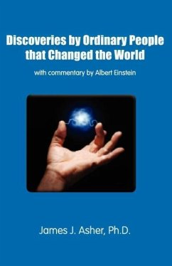Discoveries by Ordinary People that Changed the World - Asher, James J.