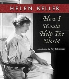 How I Would Help the World - Keller, Helen