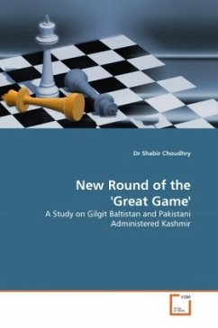 New Round of the 'Great Game' - Choudhry, Shabir