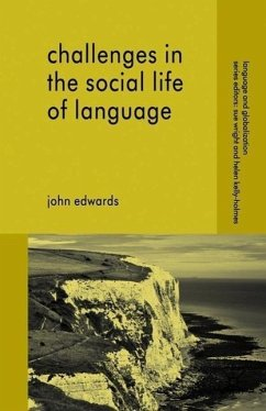Challenges in the Social Life of Language - Edwards, John Edwards, J.