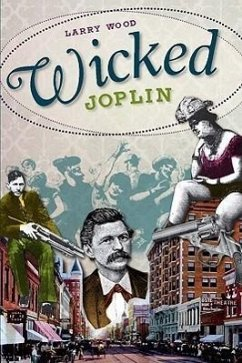 Wicked Joplin - Wood, Larry