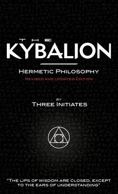 The Kybalion - Revised and Updated Edition - Three Initiates