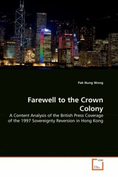 Farewell to the Crown Colony - Wong, Pak Nung