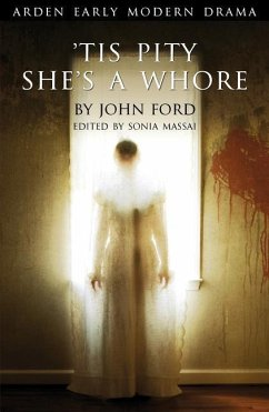 Tis Pity She's a Whore - Ford, John
