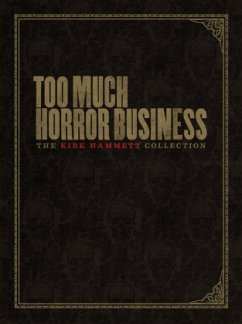 Too Much Horror Business - Hammett, Kirk