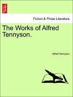 The Works of Alfred Tennyson. - Tennyson, Alfred