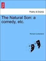 The Natural Son: a comedy, etc. - Cumberland, Richard