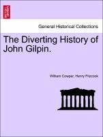 The Diverting History of John Gilpin. - Cowper, William Fitzcook, Henry