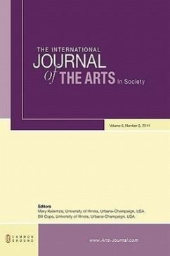The International Journal of the Arts in Society: Volume 5, Number 5 - Herausgeber: Cope, Bill Kalantzis, Mary