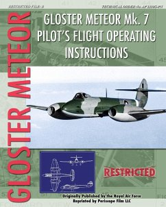 Gloster Meteor Mk. 7 Pilot's Flight Operating Instructions - Air Force, Royal