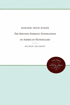 Nation Into State - Zelinsky, Wilbur