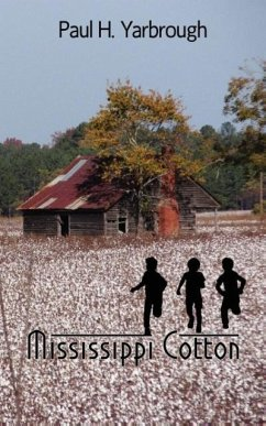 Mississippi Cotton - Yarbrough, Paul H.