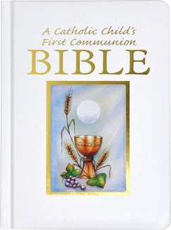 Catholic Childs 1st Communion Bible-NRSV - Herausgeber: Regina Press Malhame & Company