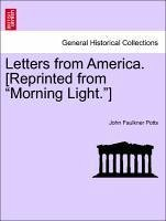 Letters from America. [Reprinted from