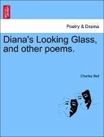 Diana's Looking Glass, and other poems. - Bell, Charles