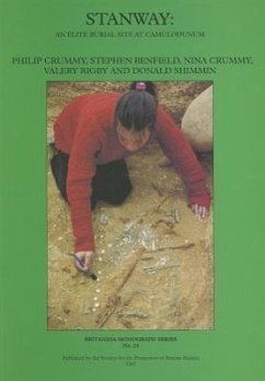 Stanway: An Elite Burial Site at Camulodunum - Crummy, Philip Benfield, Stephen Crummy, Nina