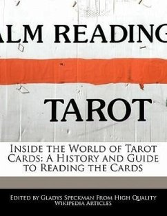 Inside the World of Tarot Cards: A History and Guide to Reading the Cards - Speckman, Gladys