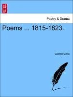 Poems ... 1815-1823. - Grote, George