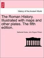 The Roman History. Illustrated with maps and other plates. Vol. V, A New edition. - Hooke, Nathaniel Pitman, John Rogers