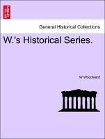 W.'s Historical Series. Hubbard's Indian Wars. 1677. Number 111 - Woodward, W