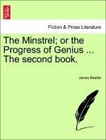 The Minstrel or the Progress of Genius ... The second book. - Beattie, James