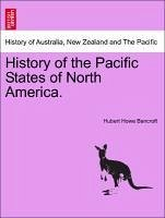 History of the Pacific States of North America. Vol. II - Bancroft, Hubert Howe