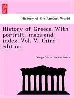 History of Greece. With portrait, maps and index. Vol. V, third edition - Grote, George Grote, Harriet
