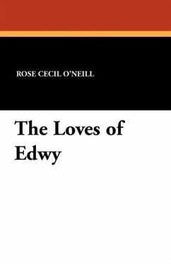 The Loves of Edwy - O'Neill, Rose Cecil