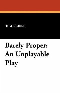 Barely Proper - Cushing, Tom